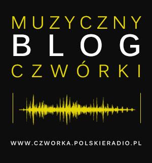 Blog Muzyczny Czwórki