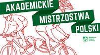Zmierz się z trasą Akademickich Mistrzostw Polski w Kolarstwie Górskim 2015