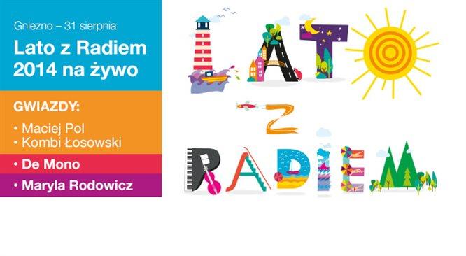 Finał Lata z Radiem 2014 Bądźcie z Jedynką i gwiazdami w Gnieźnie