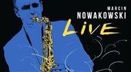 Live Marcina Nowakowskiego - nieklasyczny koncert