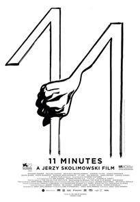 """Plakat do filmu """"11 minut"""" Jerzego Skolimowskiego"""